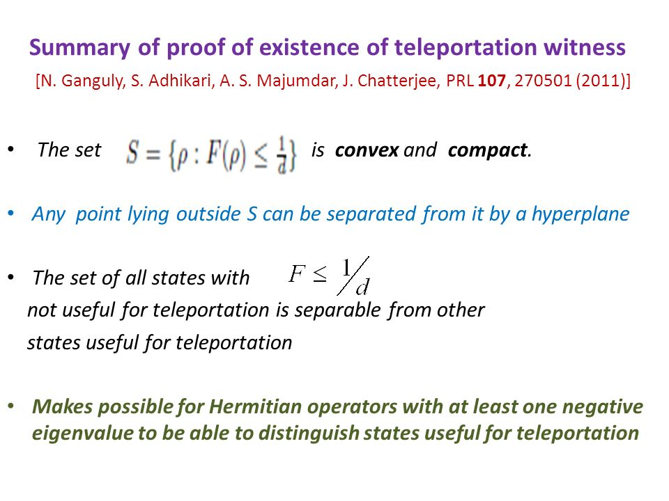 Summary of proof of existence of teleportation witness [N.