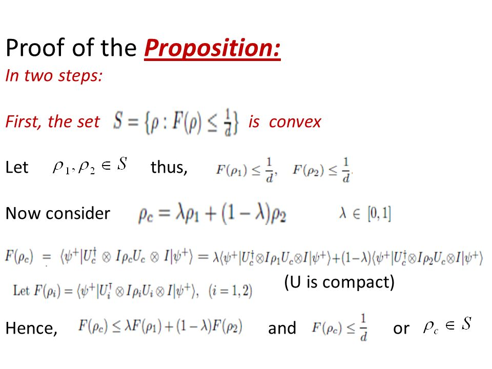 Proof of the Proposition: In two steps: First, the set is convex Let thus, Now consider (U is compact) Hence, and or