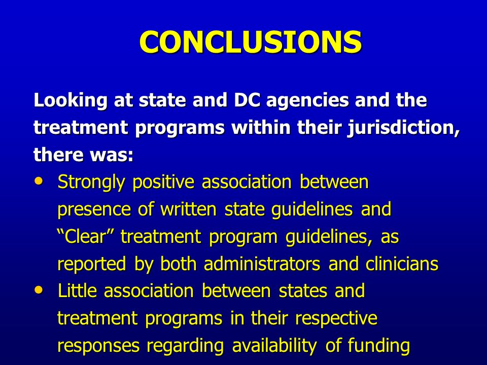 FINDINGS Comparing state and DC substance abuse and health departments, there were: No statistically significant differences for 45 of 48 comparisons of written guidelines and availability of funding (2 comparisons of the 8 infection-related services for the 3 infection groups)* No statistically significant differences for 45 of 48 comparisons of written guidelines and availability of funding (2 comparisons of the 8 infection-related services for the 3 infection groups)* * Data not shown