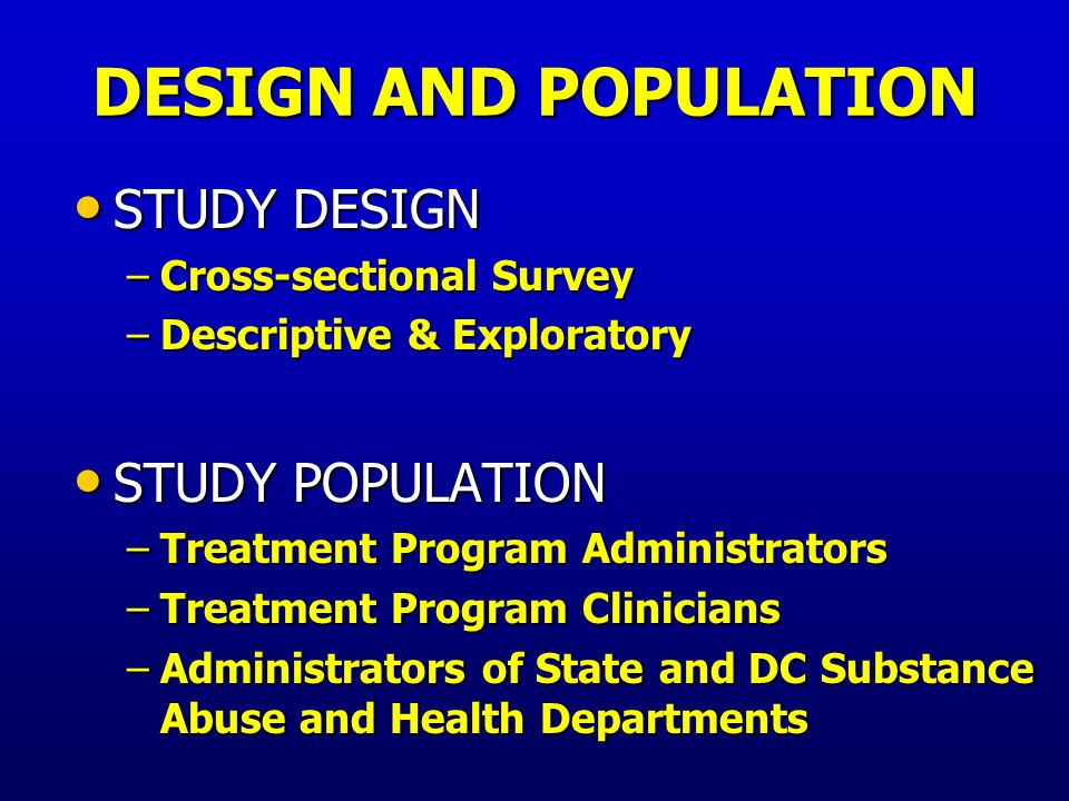 STUDY RATIONALE STUDY RATIONALE HIV/HCV/STI: major causes of excess morbidity and mortality in the US HIV/HCV/STI: major causes of excess morbidity and mortality in the US Substance abuse: a major vehicle for the transmission of these infections Substance abuse: a major vehicle for the transmission of these infections Scope of, and challenges to identifying, counseling, and treating persons with these infections in substance abuse treatment can assist in developing effective interventions Scope of, and challenges to identifying, counseling, and treating persons with these infections in substance abuse treatment can assist in developing effective interventions Examine the interplay of substance abuse treatment programs with state and DC substance abuse and health departments Examine the interplay of substance abuse treatment programs with state and DC substance abuse and health departments