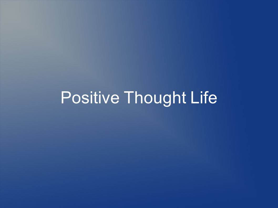 Positive Thought Life