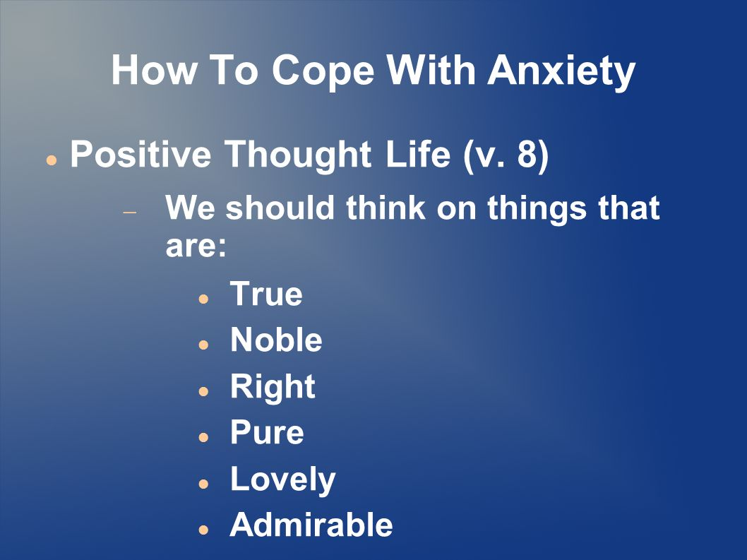 How To Cope With Anxiety Positive Thought Life (v.