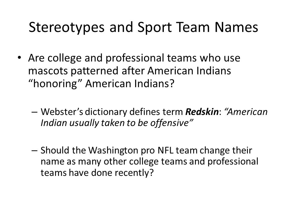 Prejudice Part 2 Slides-pgs Stereotypes and Sport Team Names Are
