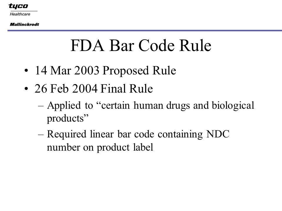 FDA Bar Code Rule Richard A  Nickel, M S , R Ph