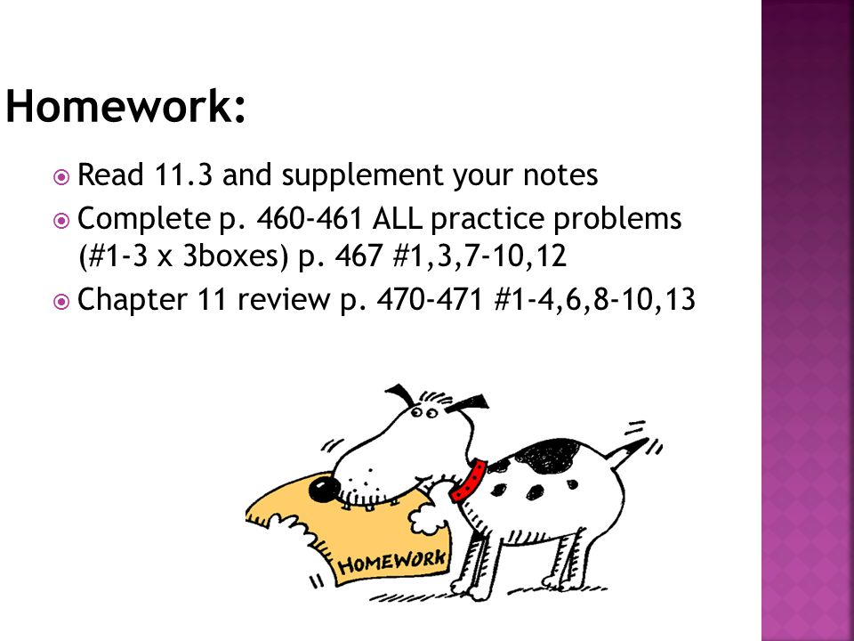  Read 11.3 and supplement your notes  Complete p.