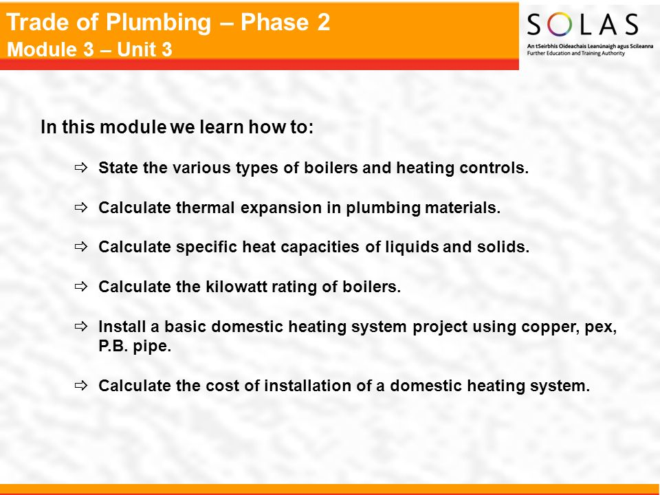 Trade of Plumbing – Phase 2 Module 3 – Unit 3 Module 3 Domestic