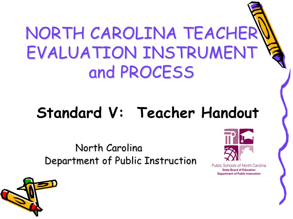 North Carolina Teacher Evaluation Instrument And Process North