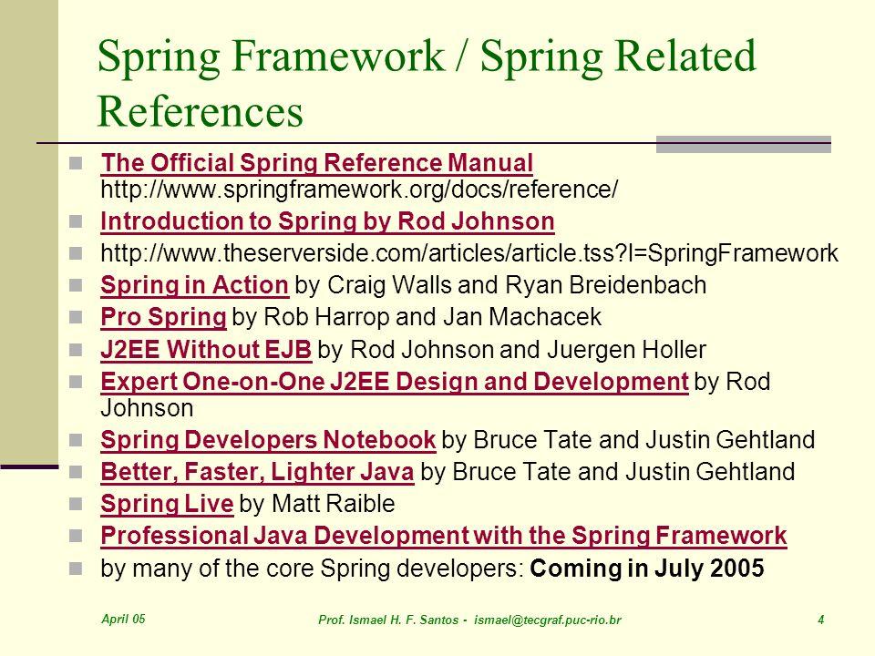 april 05 prof ismael h f santos 1 modulo ii spring mvc rh slideplayer com spring batch reference manual spring integration reference manual