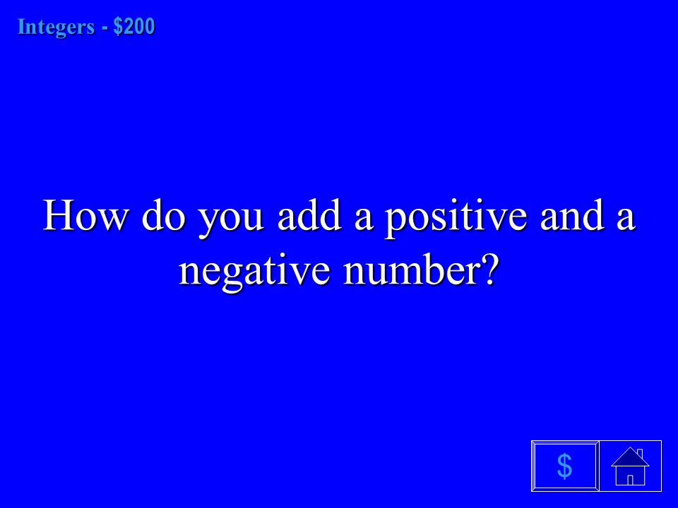 Integers - $100 What is a number line $