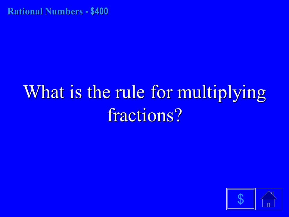 Rational Numbers - $300 What are terminating decimals $