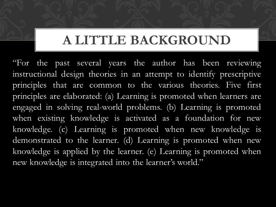 Merrill S First Principles Of Instruction An Experience In Teachers Training By Ivan Aguilar Ppt Download
