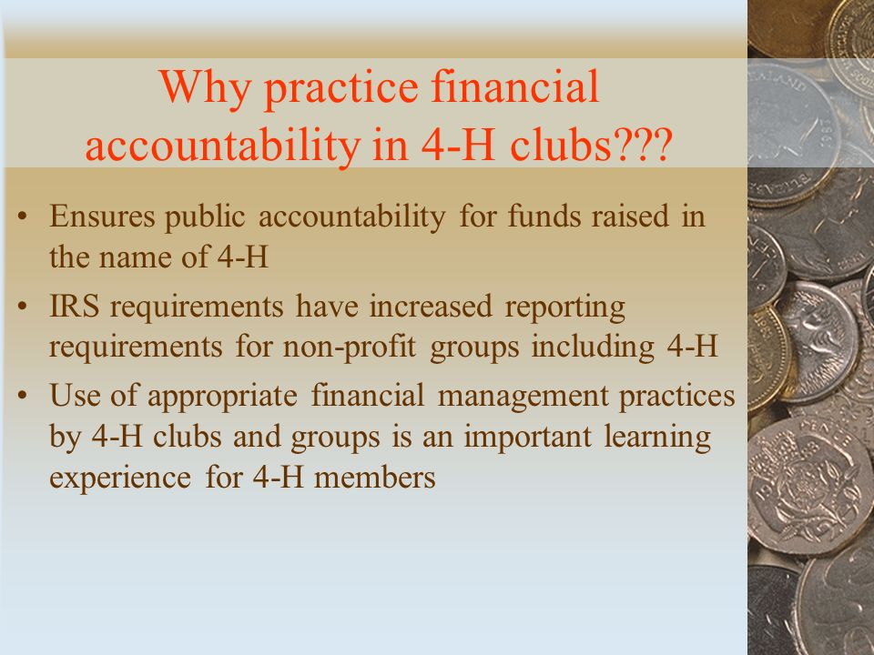 Why practice financial accountability in 4-H clubs .