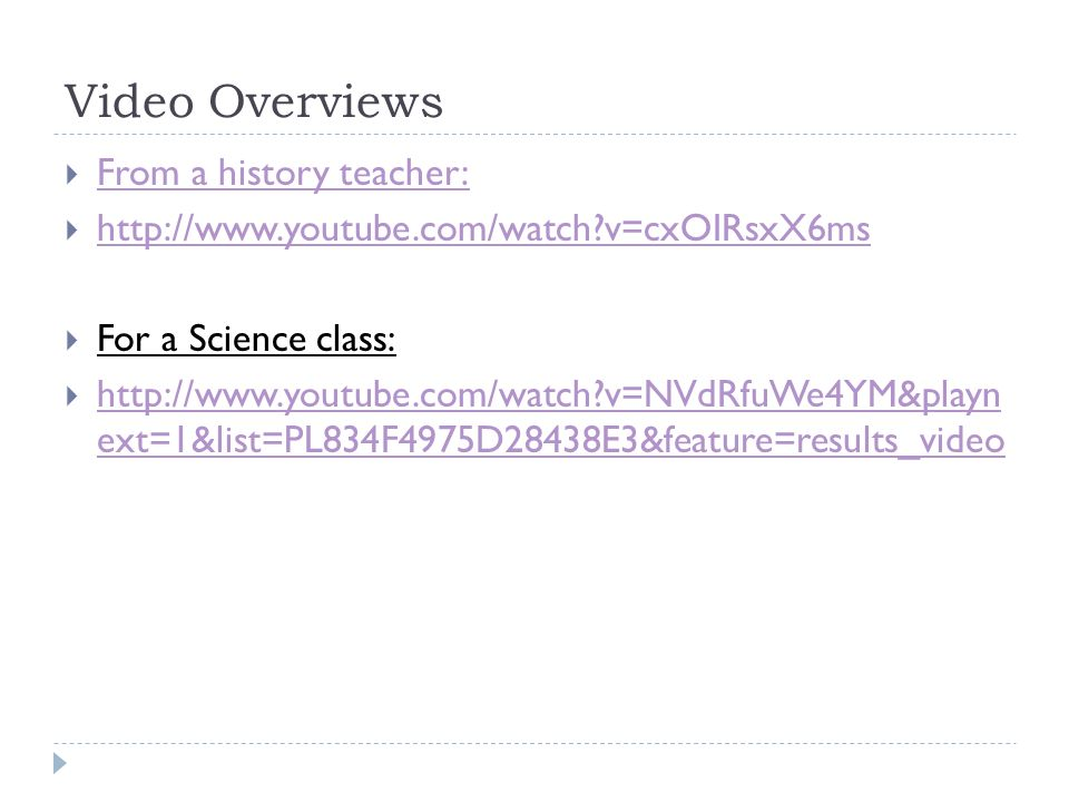 Video Overviews  From a history teacher: From a history teacher:    v=cxOIRsxX6ms   v=cxOIRsxX6ms  For a Science class:    v=NVdRfuWe4YM&playn ext=1&list=PL834F4975D28438E3&feature=results_video   v=NVdRfuWe4YM&playn ext=1&list=PL834F4975D28438E3&feature=results_video