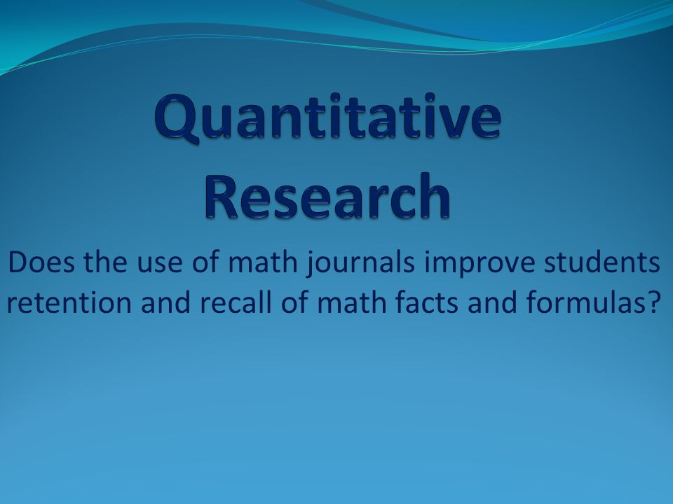 Does the use of math journals improve students retention and recall of math facts and formulas