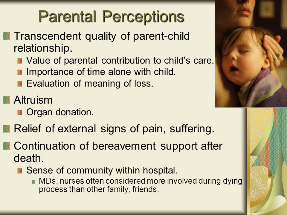 Parental Perceptions Transcendent quality of parent-child relationship.