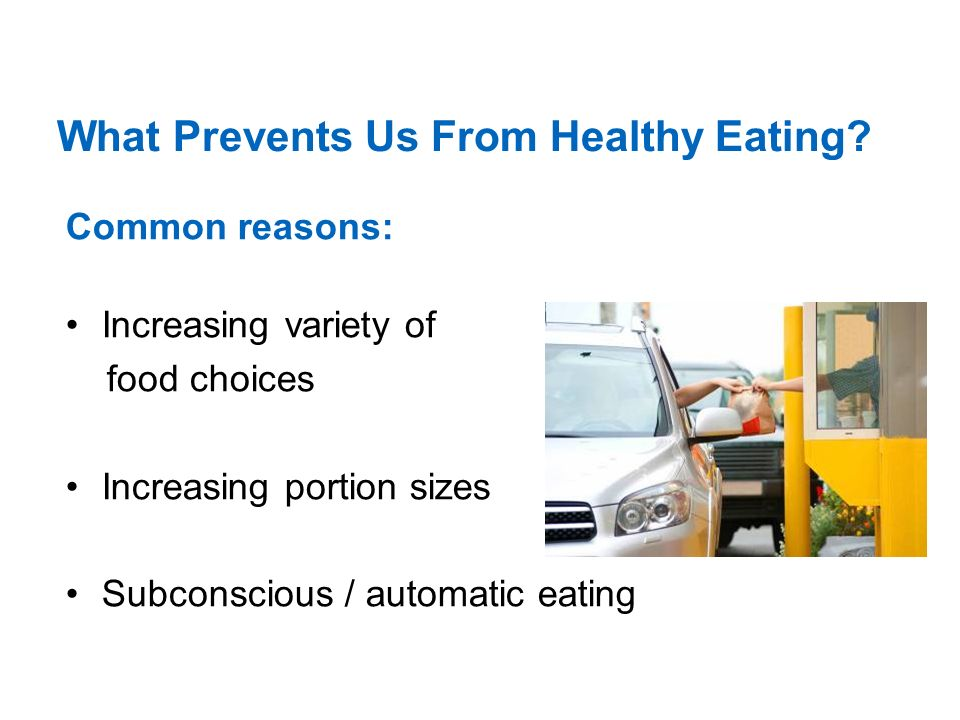 What Prevents Us From Healthy Eating.