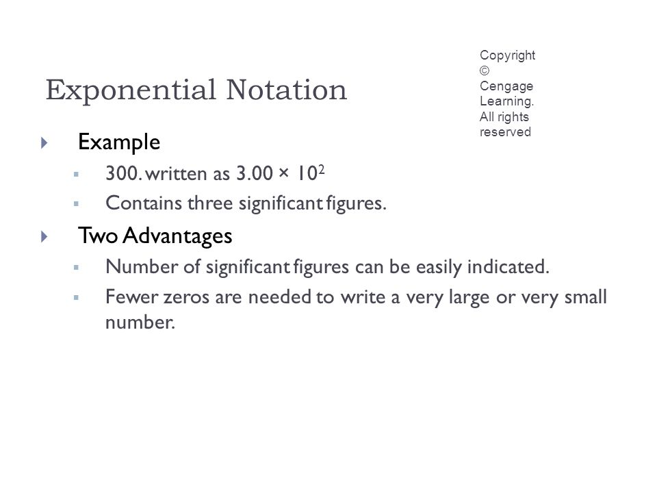 Exponential Notation Copyright © Cengage Learning.