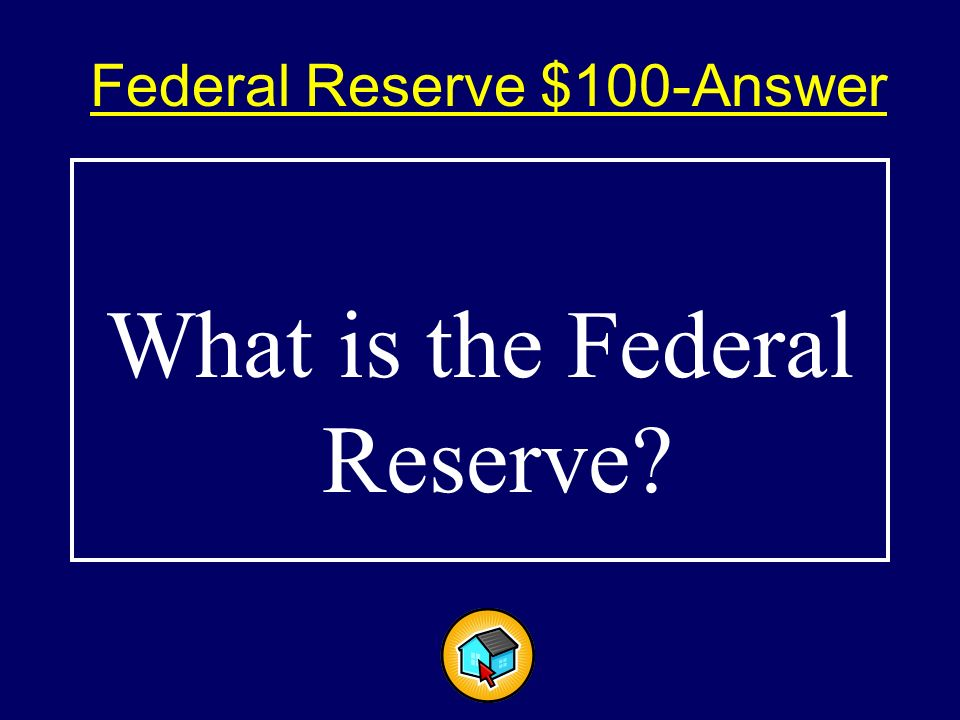 Federal Reserve $100 Agency responsible for monetary policy.