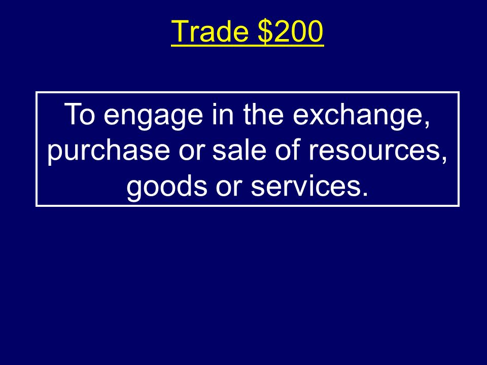 Trade $100-Answer$100-Answer What is a tariff