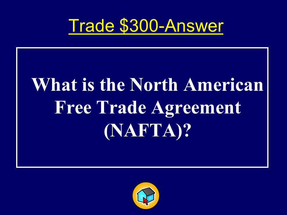 Trade $300$300 This treaty promoted increased trade between Canada, Mexico and the United States.