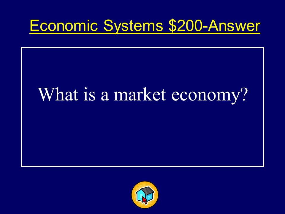 Economic Systems $200$200 Buyers and sellers answer the economic questions of what to produce, how much to produce and for whom to produce.