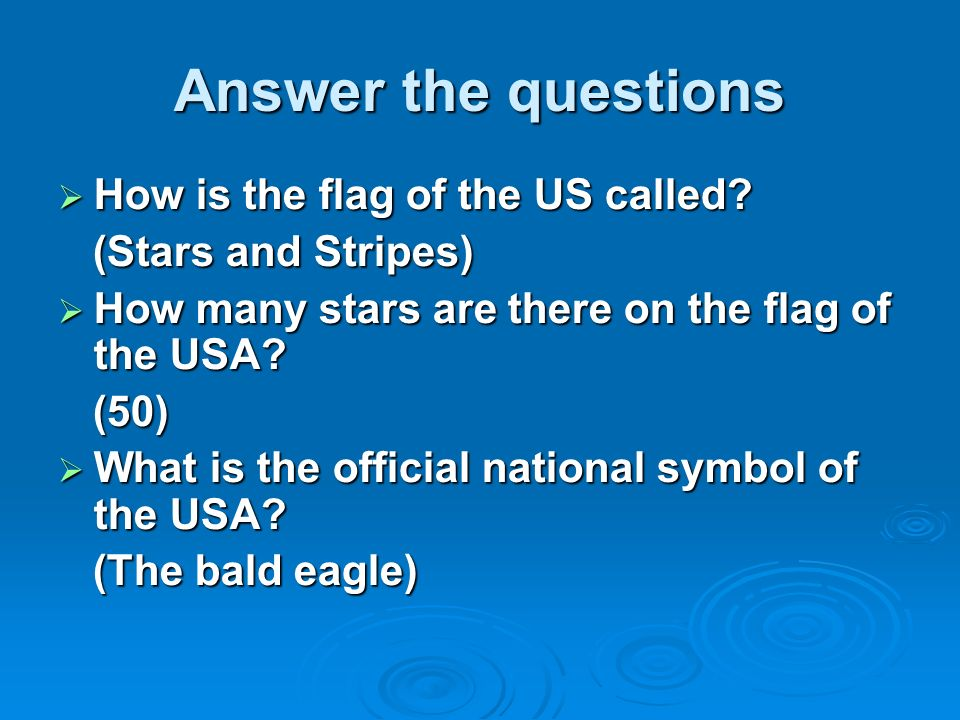 Answer The Questions How Is The Flag Of The Us Called Stars And