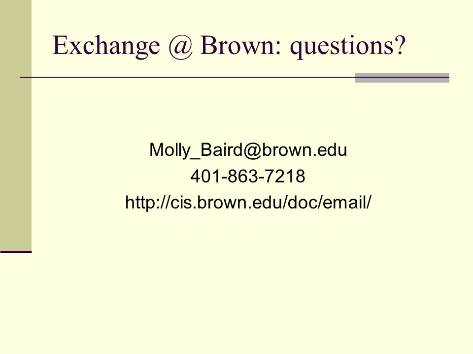 Brown: questions