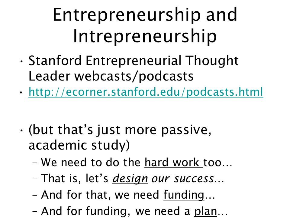 why do we need to study entrepreneurship