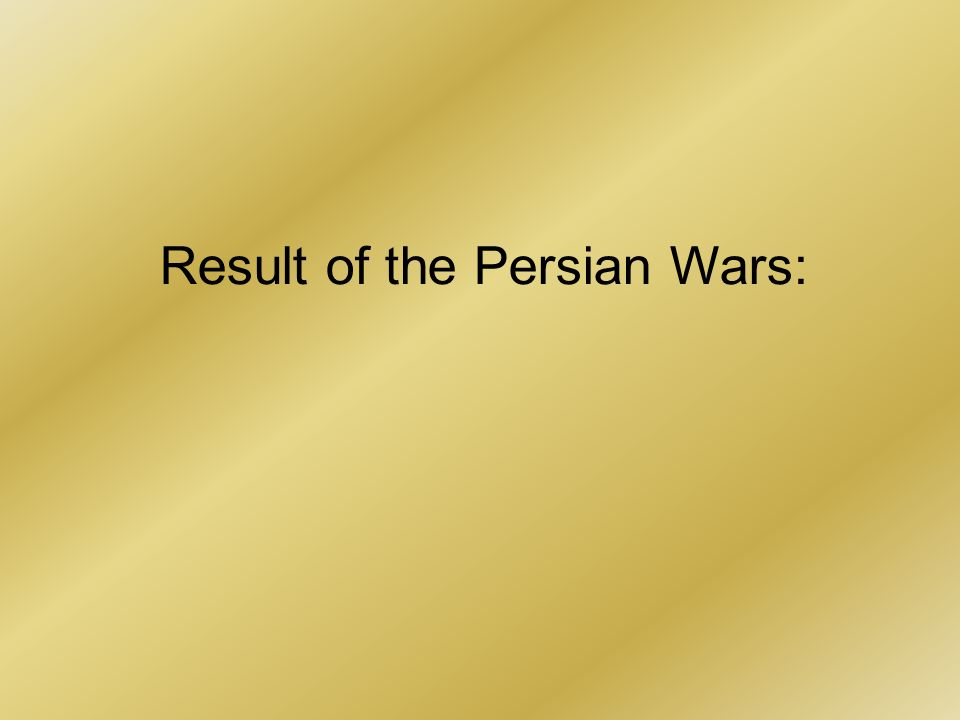 Result of the Persian Wars: