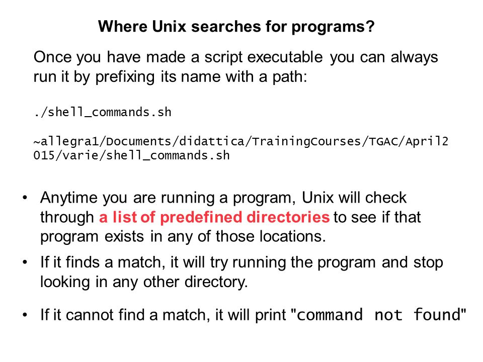 Where Unix searches for programs.
