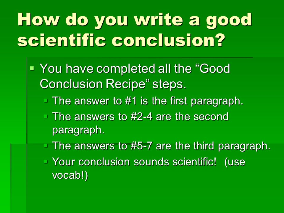 how do you write a scientific conclusion