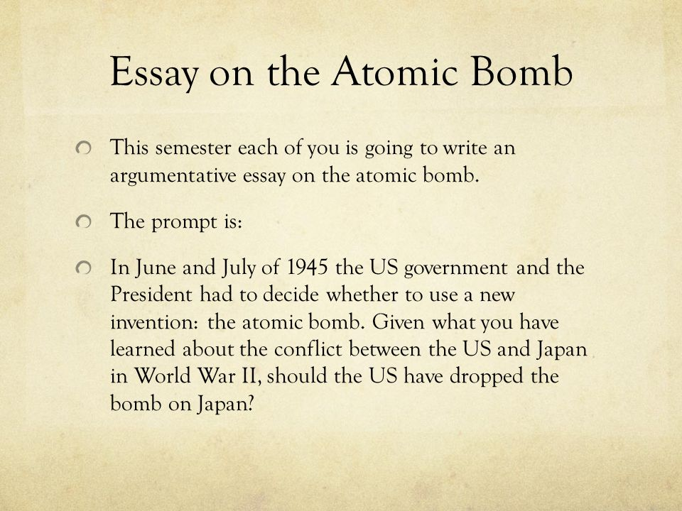 trumans decision to drop the atomic bomb essay