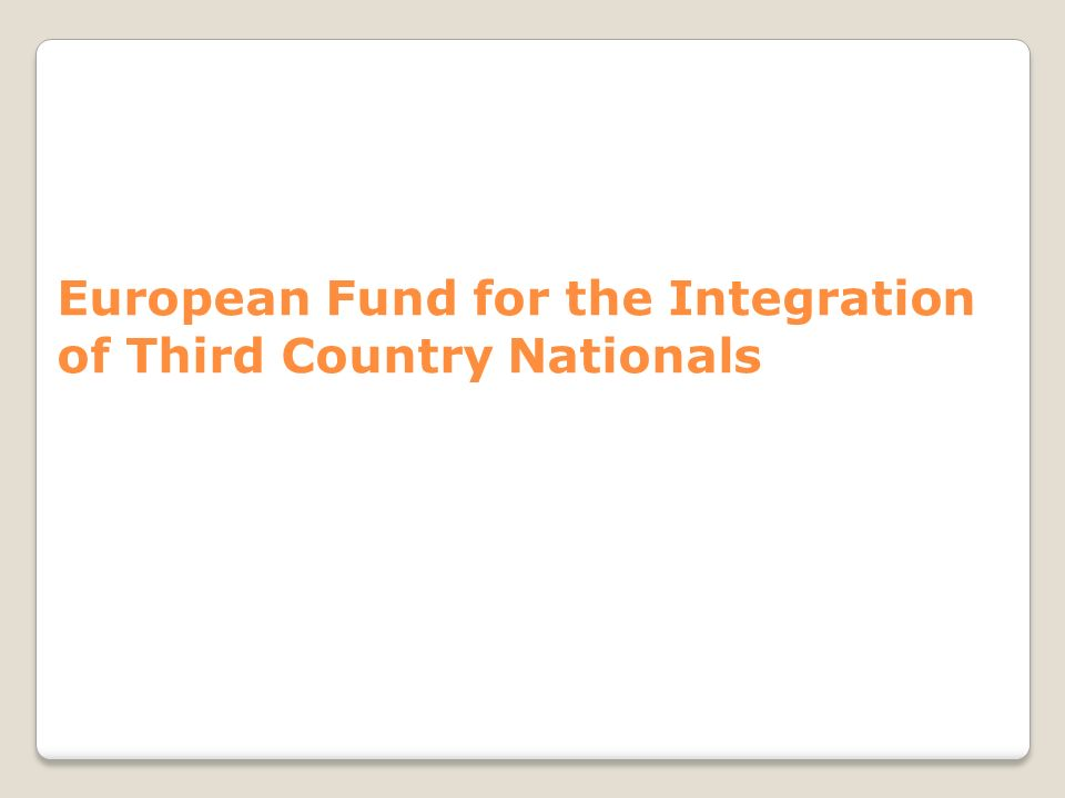 European Fund for the Integration of Third Country Nationals