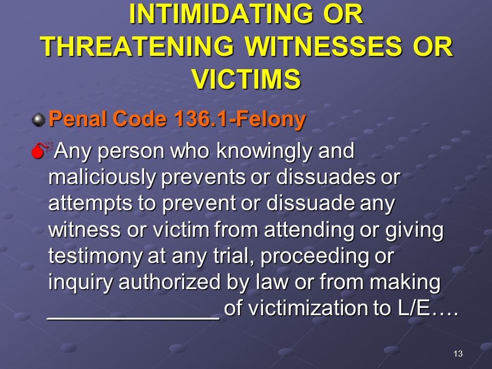 Intimidating a witness penal code