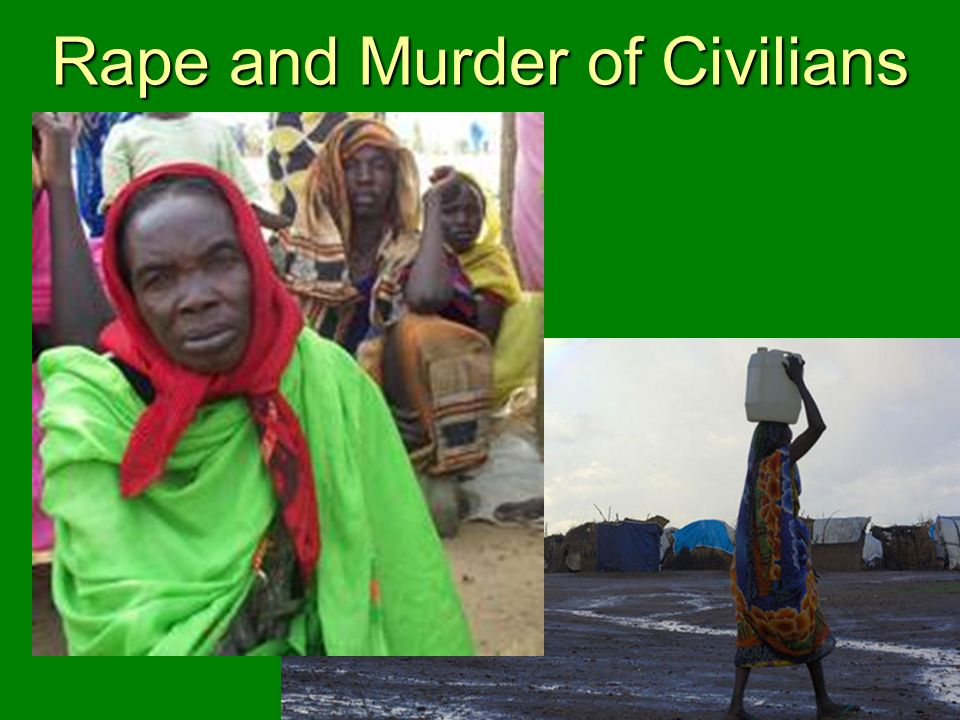 Rape and Murder of Civilians