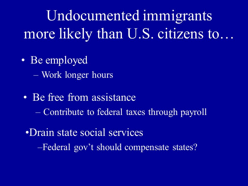 Undocumented immigrants more likely than U.S.
