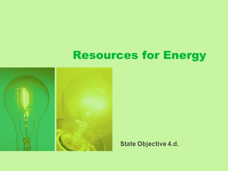 Resources for Energy State Objective 4.d.