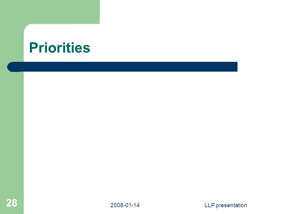 LLP presentation 28 Priorities
