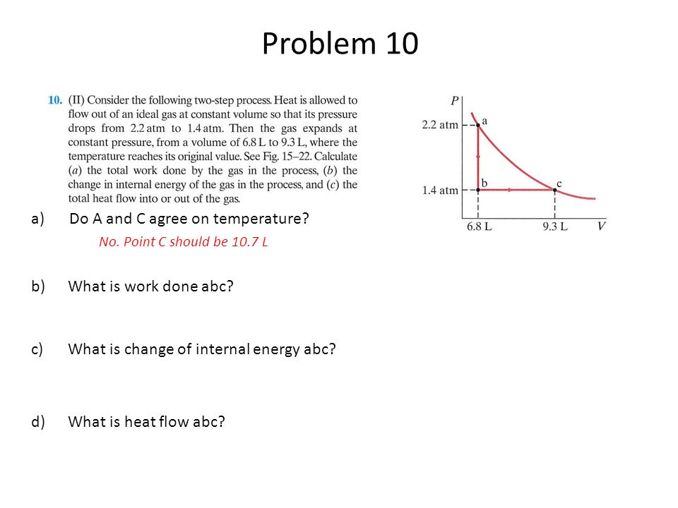 Problem 10 a)Do A and C agree on temperature. No.