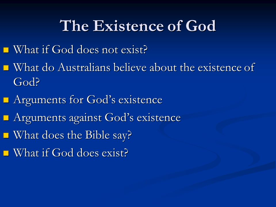 an analysis of the debate over the existence of god This debate was a third programmme broadcast of the british broadcasting corporation in 1948 reprinted in several sources, the following is from c: as we are going to discuss the existence of god, it might perhaps be as well to come to some provisional agreement as to what we understand by.