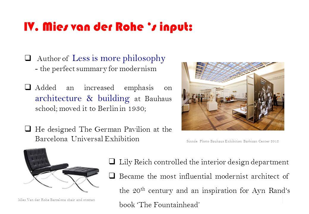 Mies Van Der Rohe Design Philosophy.To What Extend Did Bauhaus Influenced The 20th Century Bauhaus