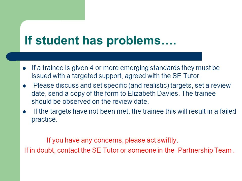 If student has problems….