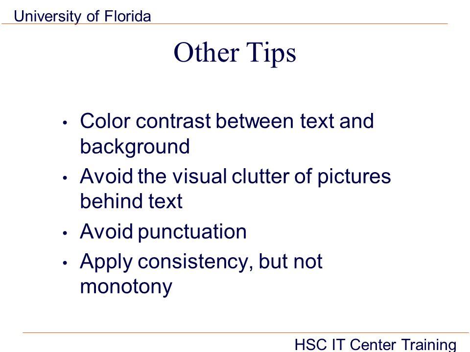Hsc It Center Training University Of Florida Topics Overview