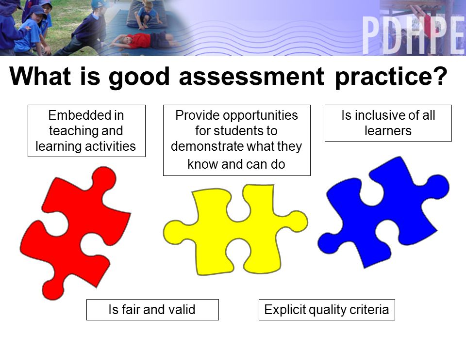 What is good assessment practice.