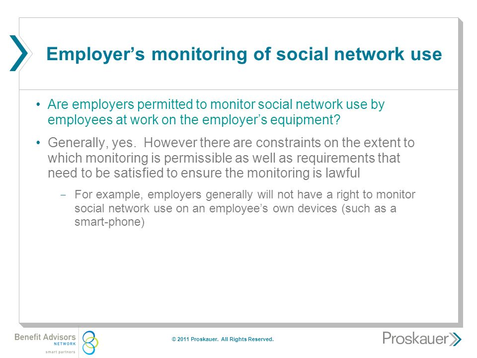 Employer's monitoring of social network use Are employers permitted to monitor social network use by employees at work on the employer's equipment.