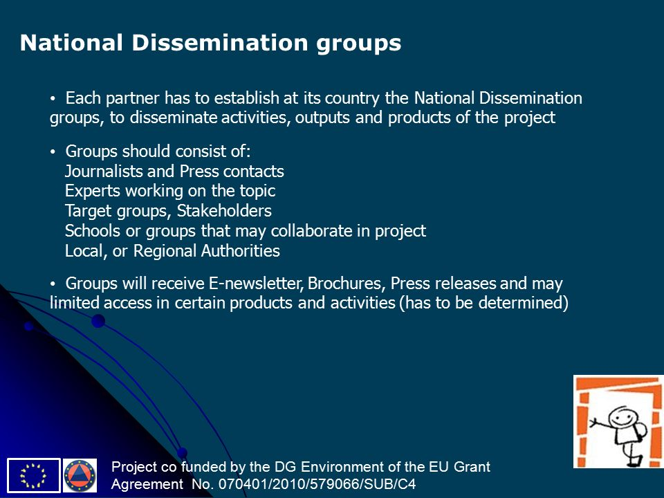 Project co funded by the DG Environment of the EU Grant Agreement No.