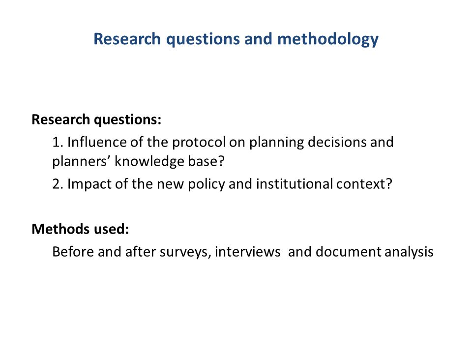 Research questions and methodology Research questions: 1.
