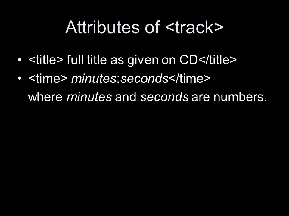 Attributes of full title as given on CD minutes:seconds where minutes and seconds are numbers.