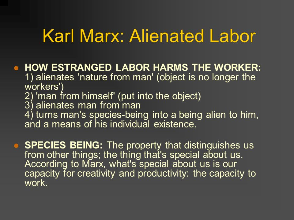 karl marx estranged labor