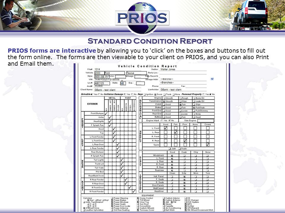 Standard Condition Report PRIOS forms are interactive by allowing you to 'click' on the boxes and buttons to fill out the form online.